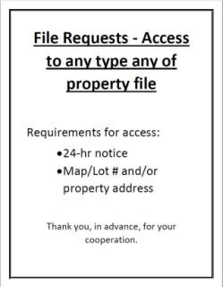File Access requires 24 hour notice and map lot number and or property location.